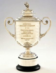 The PGA Championship - The Wanamaker Trophy